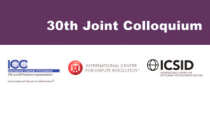 ICC will host the 30th anniversaryedition of the Joint Colloquium on International Arbitration in Paris, France on 6 December 2013