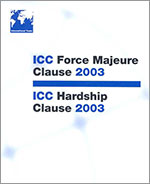 ICC Force Majeure Clause 2003